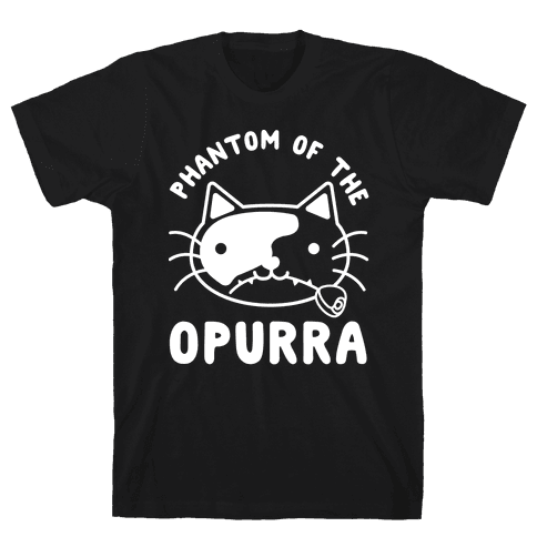 Phantom of the Opurra Mens T-Shirt