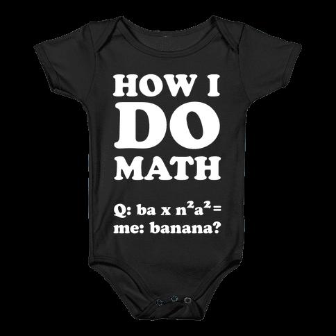 How I Do Math Baby Onesy