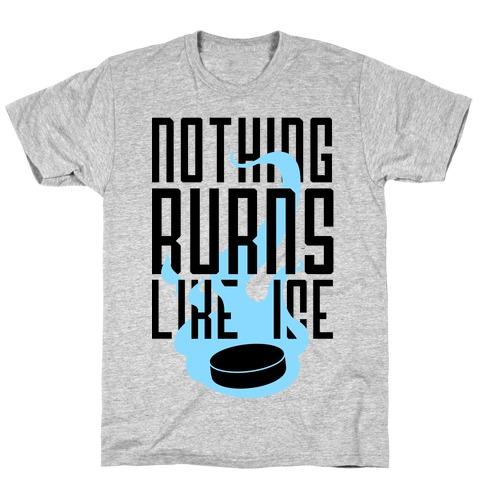 Nothing Burns Like Ice T-Shirt