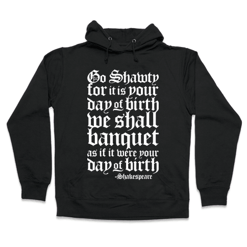 Shakespeare Party Hooded Sweatshirt