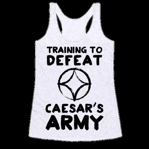 Training to Defeat Caesar's Army Racerback Tank Top