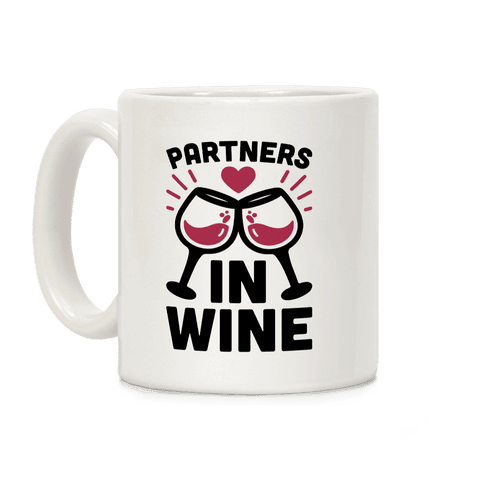 Partners In Wine Coffee Mug