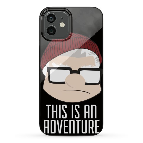 Adventure Is Out There Phone Case