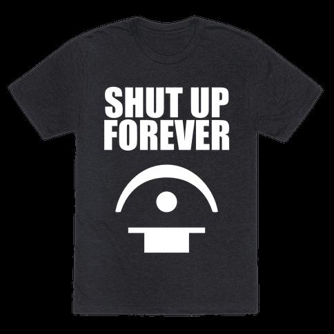 Shut Up Forever
