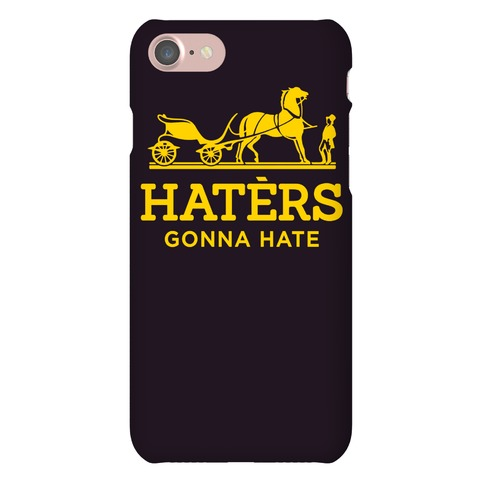 Haters Gonna Hate (Gold Hermes Parody) Phone Case