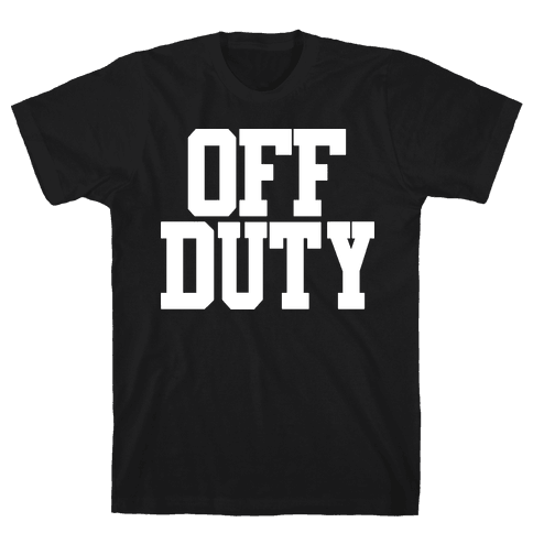 Off Duty Mens T-Shirt