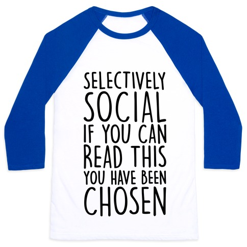 Selectively Social Baseball Tee