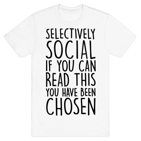 Selectively Social Mens T-Shirt