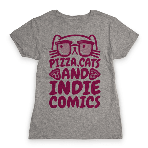 Pizza, Cats and Indie Comics Womens T-Shirt