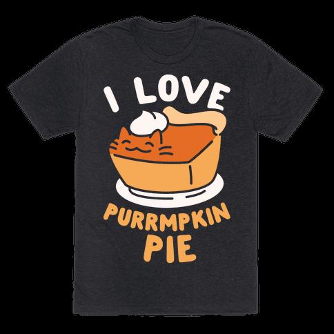 I Love Purrmpkin Pie