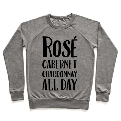 Rose Cabernet Chardonnay All Day Pullover