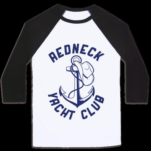 Redneck Yacht Club Baseball Tee