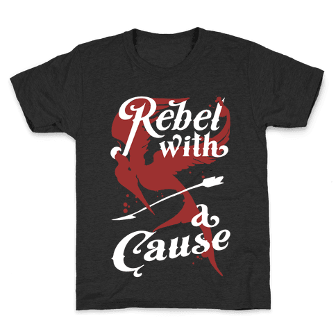 Rebel With A Cause Kids T-Shirt