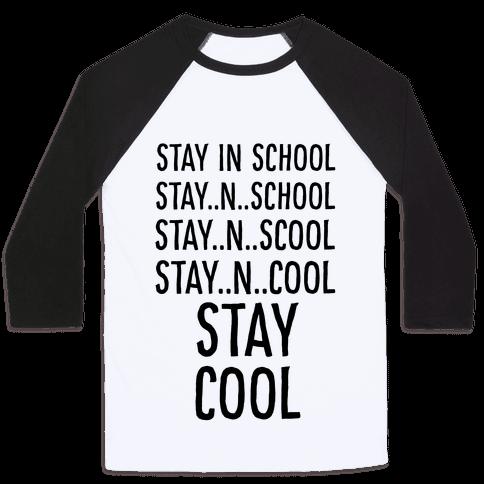 Stay Cool! Baseball Tee