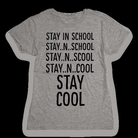 Stay Cool! Womens T-Shirt
