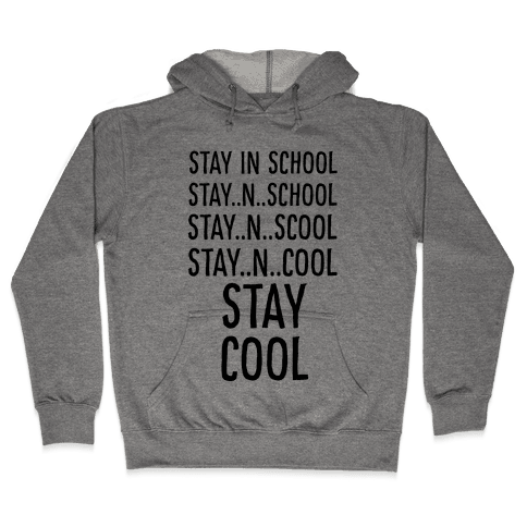 Stay Cool! Hooded Sweatshirt
