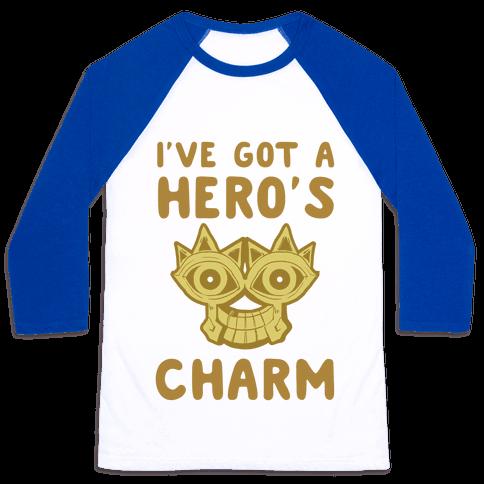 I've Got A Hero's Charm Baseball Tee