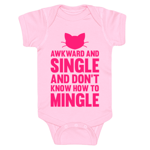 Awkward And Single Baby Onesy