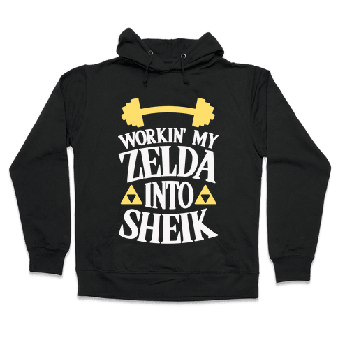 Workin' My Zelda Into Sheik Hooded Sweatshirt