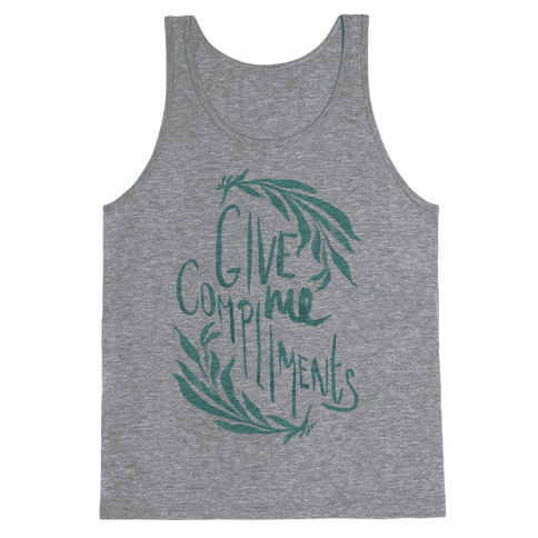 Give Me Compliments Tank Top