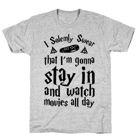 I Solemnly Swear That I'm Gonna Watch Movies All Day Mens T-Shirt