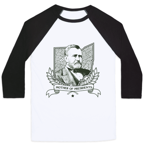 Mother of Presidents Baseball Tee