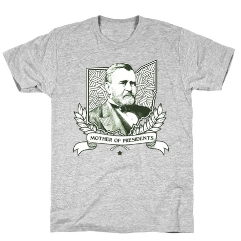Mother of Presidents T-Shirt