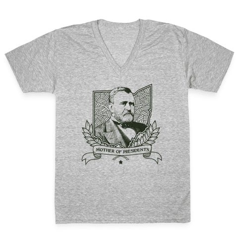 Mother of Presidents V-Neck Tee Shirt