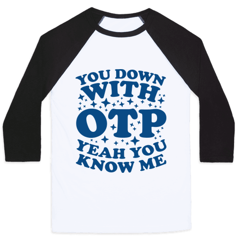 You Down With OTP  Baseball Tee