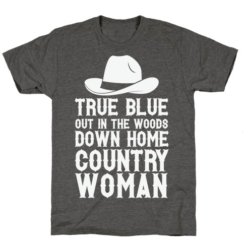 True Blue Country Woman T-Shirt