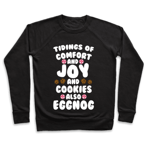 Tidings Of Comfort And Joy Pullover