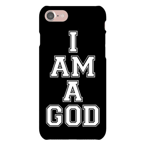 I Am A God Phone Case