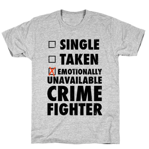 Emotionally Unavailable Crime Fighter (Baseball Tee) T-Shirt