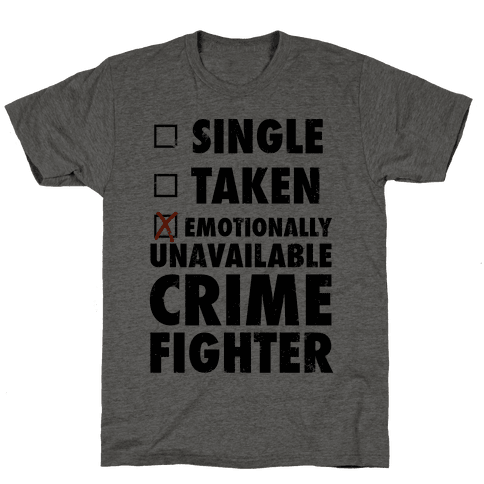 Emotionally Unavailable Crime Fighter (Baseball Tee) Mens T-Shirt