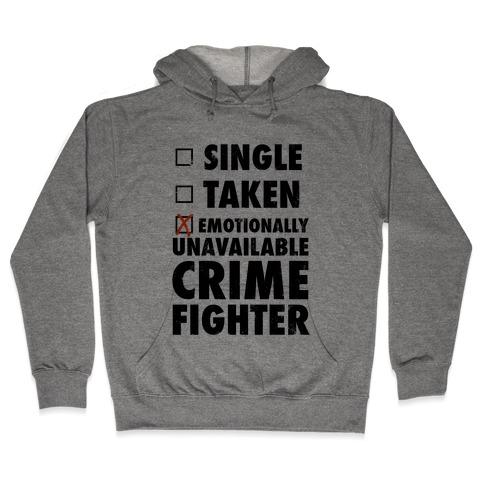 Emotionally Unavailable Crime Fighter (Baseball Tee) Hooded Sweatshirt
