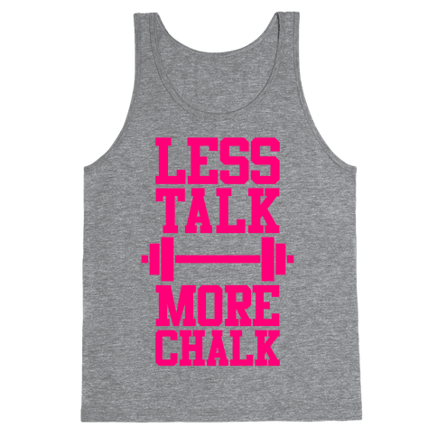 Less Talk More Chalk Tank Top