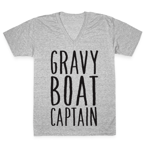 Gravy Boat Captain V-Neck Tee Shirt