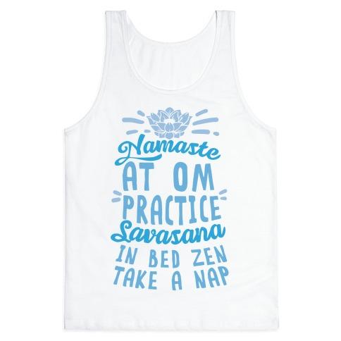 namaste at om practice savasana in bed zen take a nap tank