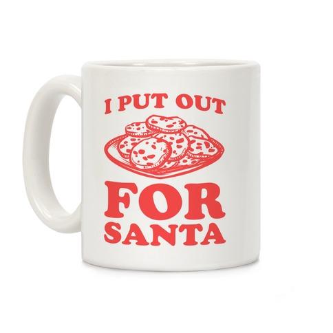i put out for santa coffee mug lookhuman
