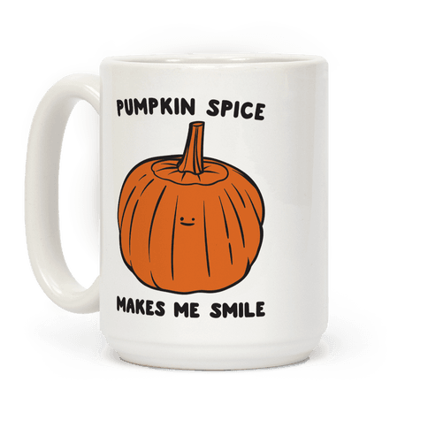 Pumpkin Spice Makes Me Smile