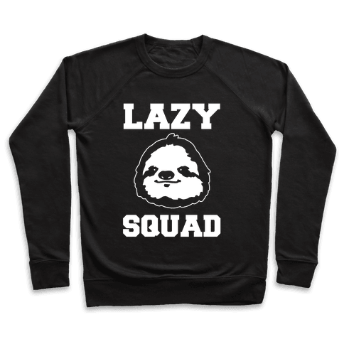 Lazy Squad Pullover