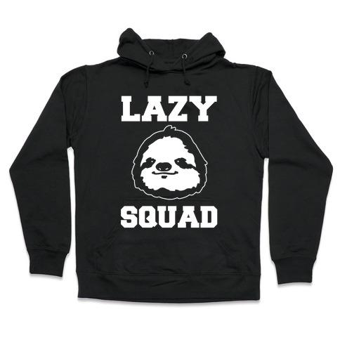 Lazy Squad Hooded Sweatshirt