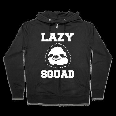 Lazy Squad Zip Hoodie