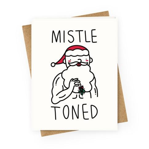Mistle Toned (Santa) Greeting Card
