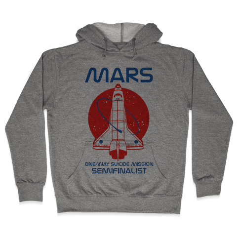 Mars One Way Mission Hooded Sweatshirt