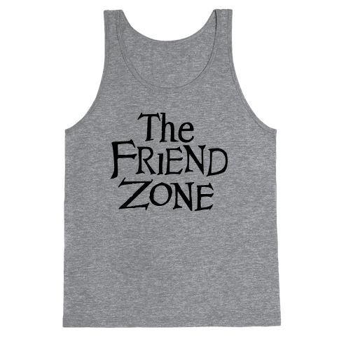 The Friend Zone Tank Top