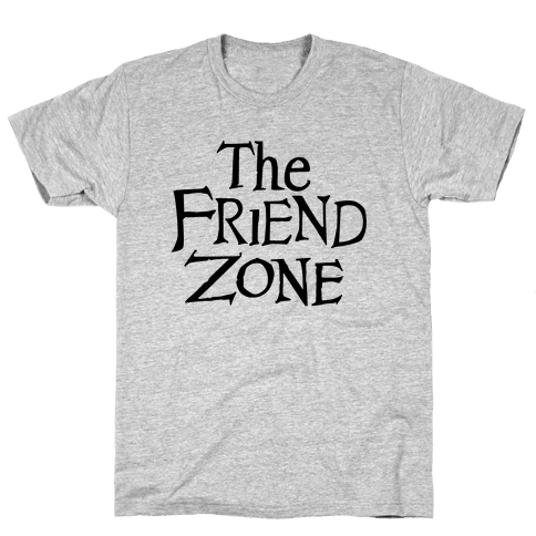 The Friend Zone Mens T-Shirt