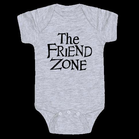 The Friend Zone Baby Onesy