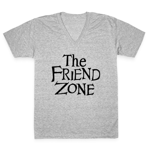The Friend Zone V-Neck Tee Shirt