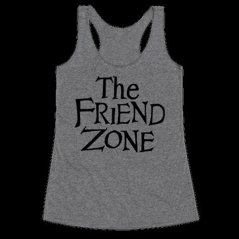 The Friend Zone Racerback Tank Top